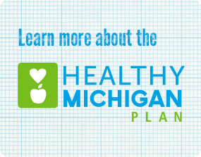 Healthy Michigan Plan Toolkit