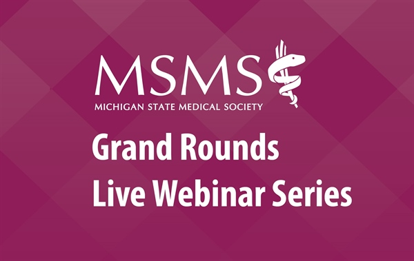 MSMS Grand Rounds Live Webinar Series: COVID 19 Mutations - Now Available On-Demand