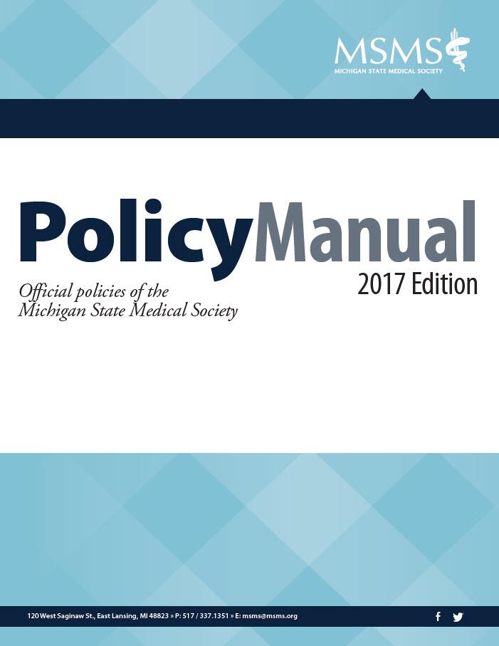 Msms Policy Manual Michigan State Medical Society